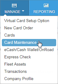Select Manage and then Card Maintenance