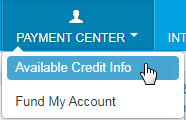 select payment center then available credit info